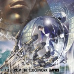 Tales From The Clockwork Empire